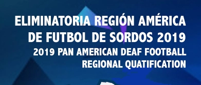 Pan American Deaf Football Regional Quatification 10 to 18 november